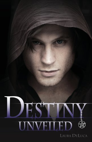 Destiny Unveiled Laura DeLuca