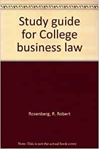 study guide for business law Florida business law study guide contractors prov used for miami-dade  county contractors exam product details: spiral bound contractors prep school.