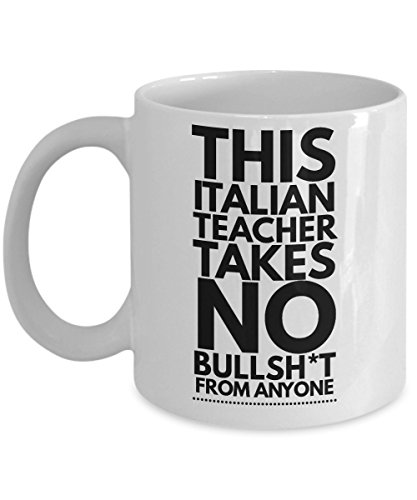 This Italian Teacher Takes No Bullsht From Anyone Coffee Mug