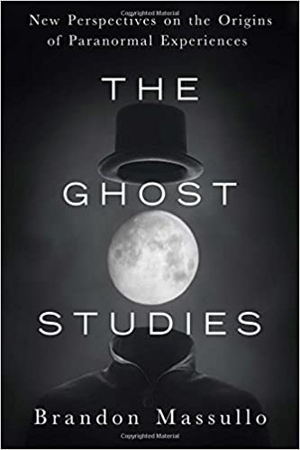 Amazon the ghost studies new perspectives on the origins of amazon the ghost studies new perspectives on the origins of paranormal experiences 9781632651211 brandon massullo books fandeluxe Images