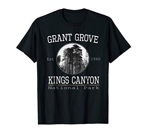 Grant Grove Kings Canyon National Park Shirt