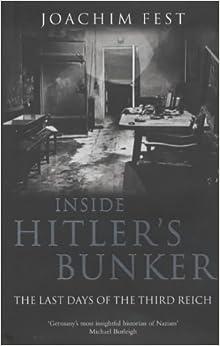 Book Inside Hitler's Bunker by Joachim C. Fest (2004-04-16)
