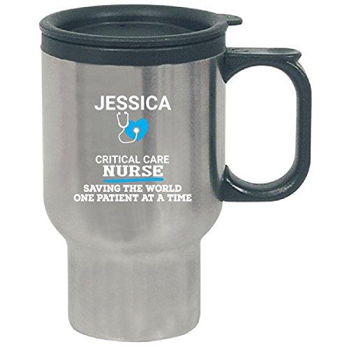 Jessica Critical Care Nurse Saving World One Patient At A Time - Travel Mug - Jessica Critical Care