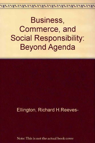 Business  Commerce  And Social Responsibility  Beyond Agenda