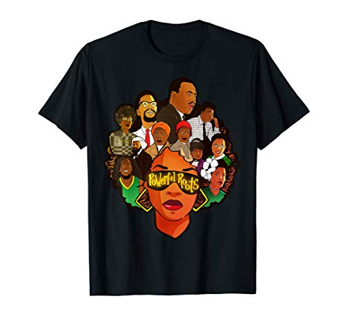 (Powerful Roots Black History Month I Love My Roots T-shirt)