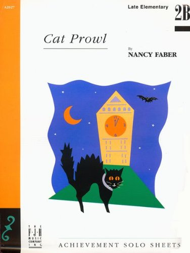 Download Faber Piano Solos: Late Elementary Set (5 Piano Solos Set, Cat Prowl, Classic Sonatina, Jazz Pizzazz, Land of Dreams, The Notorious Pirate - Piano Solos) pdf