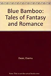 Blue Bamboo: Tales of Fantasy and Romance