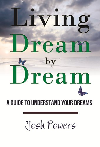Living Dream by Dream - A Guide to Understand Your Dreams