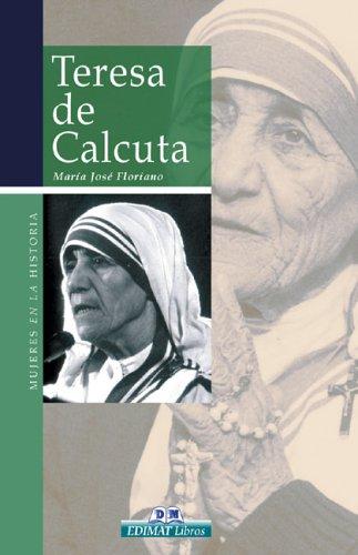 Teresa de Calcuta (Mujeres En La Historia Series) María José Floriano