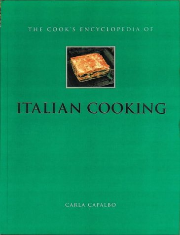 The Cook's Encyclopedia of Italian Cooking