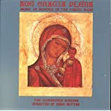 Ave Gracia Plena: Music in Honour of Virgin Mary