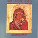 Ave Gracia Plena: Music in Honour of Virgin Mary
