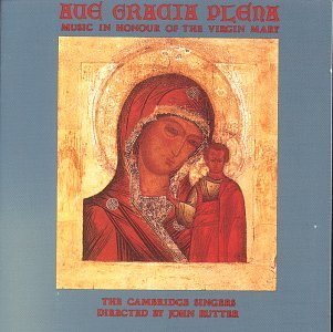 Ave Gracia Plena: Music in Honour of Virgin Mary by Collegium