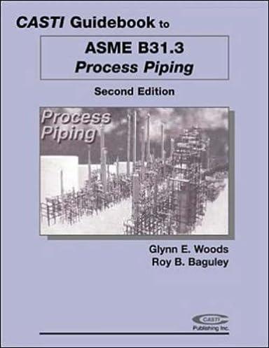 casti guidebook to asme b31 3 process piping 2nd edition casti rh amazon com PDF Asme B16.20 Ring Joint PDF Asme B16.20 Ring Joint