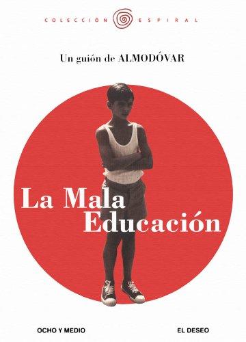 Descargar Libro La Mala Educación. Guion Pedro Almodóvar