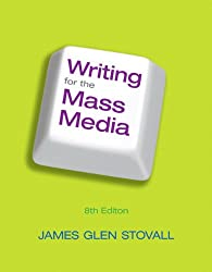 Writing for the Mass Media (8th Edition)