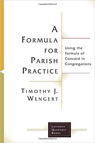 A formula for parish practice using the formula of concord in a formula for parish practice using the formula of concord in congregations lutheran quarterly books j wengert timothy 9781506427034 amazon fandeluxe Image collections