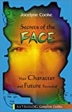 Secrets of the Face, Jocelyne Cooke, 9654941066