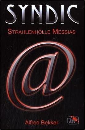 Book Schaef, Konrad Buch 4. Strahlenhoelle Messias Syndic. - Koeln : Mohlber