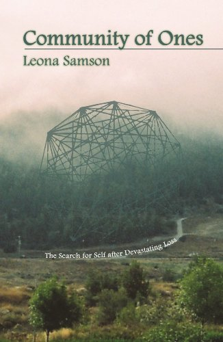 Book: Community of Ones - The Search for Self after Devastating Loss by Leona Samson