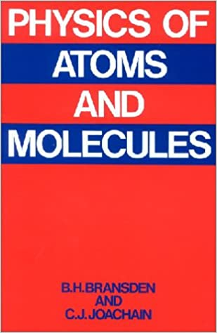 Tema: physics of atoms and molecules bransden, b. H. Free download.