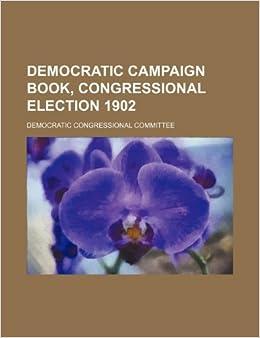 Democratic campaign book, congressional election 1902
