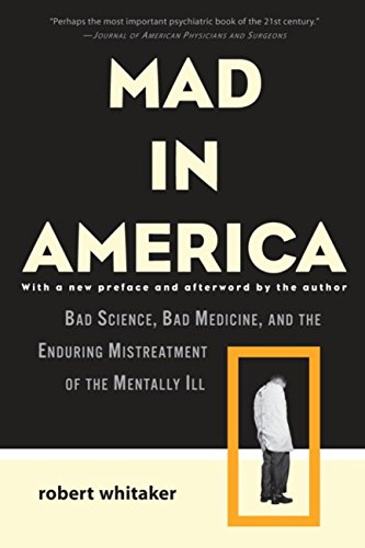 Amazon mad in america bad science bad medicine and the mad in america bad science bad medicine and the enduring mistreatment of the fandeluxe Image collections