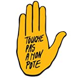 Anti Racism Touche Pas a Mon Pote Car Bumper, Laptop Decal Sticker - ART-004