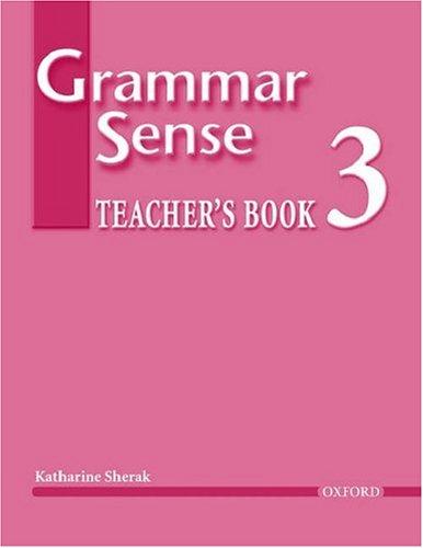 Grammar Sense 3: Teacher's Book (with Tests CD)