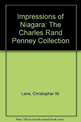 Impressions of Niagara: The Charles Rand Penney Collection by Christopher W. Lane - Niagara Shopping Mall