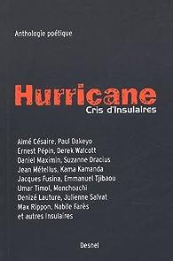 Hurricane : Cris d'Insulaires par Aimé Césaire