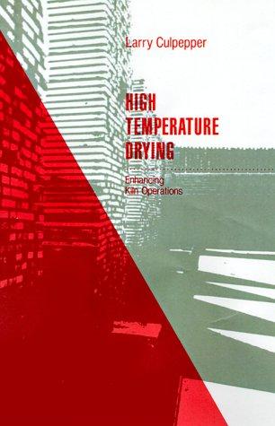 High Temperature Drying: Enhancing Kiln Operations