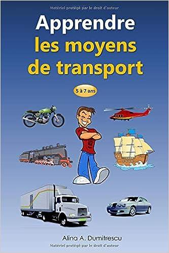 Amazon Com Apprendre Les Moyens De Transport Livre D