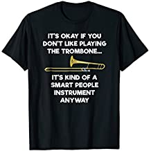 Trombone T-Shirt - Funny Smart People Trombone Player