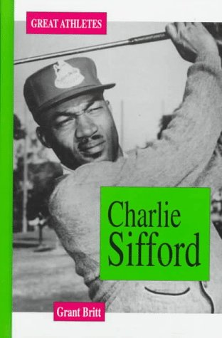 Charlie Sifford (Great Athletes)