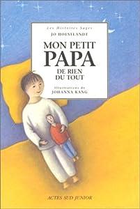 """Afficher """"Mon petit papa de rien du tout"""""""