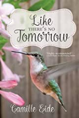 Like There's No Tomorrow Paperback