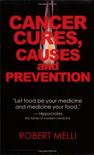 Cancer Cures, Causes And Preventions