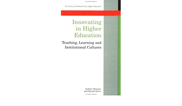 Innovation in Higher Education: Teaching, Learning and