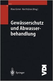 Book Gewässerschutz und Abwasserbehandlung (VDI-Buch) (German Edition)