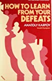 How to Learn from Your Defeats, Anatoly Karpov, 0020114206
