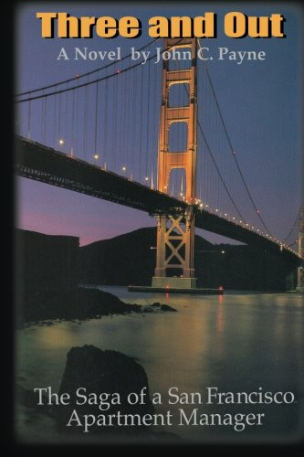 Download Three and Out: The Saga of a San Francisco Apartment Manager pdf epub