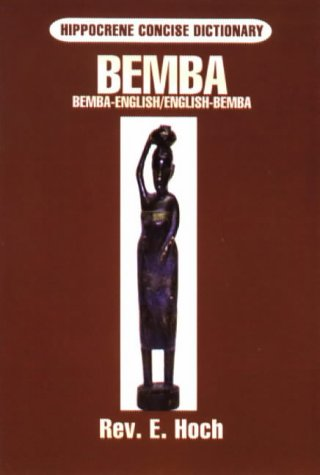 Bemba-English English-Bemba Dictionary (Hippocrene Concise Dictionary)...