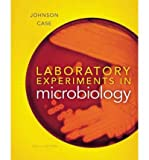 img - for [ [ [ Laboratory Experiments in Microbiology [ LABORATORY EXPERIMENTS IN MICROBIOLOGY ] By Johnson, Ted R ( Author )Dec-31-2011 Spiral book / textbook / text book