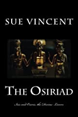 The Osiriad: Isis and Osiris, the Divine Lovers