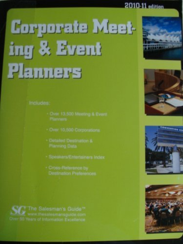 Corporate Meeting & Event Planners 2010-2011 (Corporate Meeting and Event Planners) by Salesmans Guide