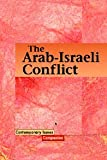 The Arab-Israeli Conflict 9780737716160