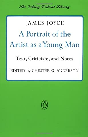 A Portrait of the Artist as a Young Man: Text, Criticism, and Notes (Critical Library, Viking) (Notes From Underground Norton)