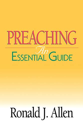 Preaching: An Essential Guide (Abingdon Essential Guides)