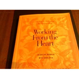 Working from the Heart: A Guide to Cultivating the Soul at Work